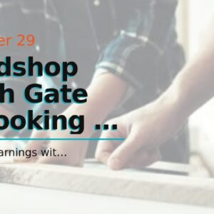 Woodshop South Gate Ca Looking To Begin a Workshop in South Gate Ca - Here is what You Need to...
