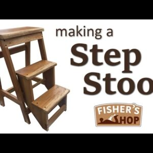 Woodworking:  Making a Step Stool